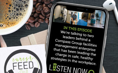 Episode 5: Eurest Feed Podcast with Compass Group B&I Facilities Management